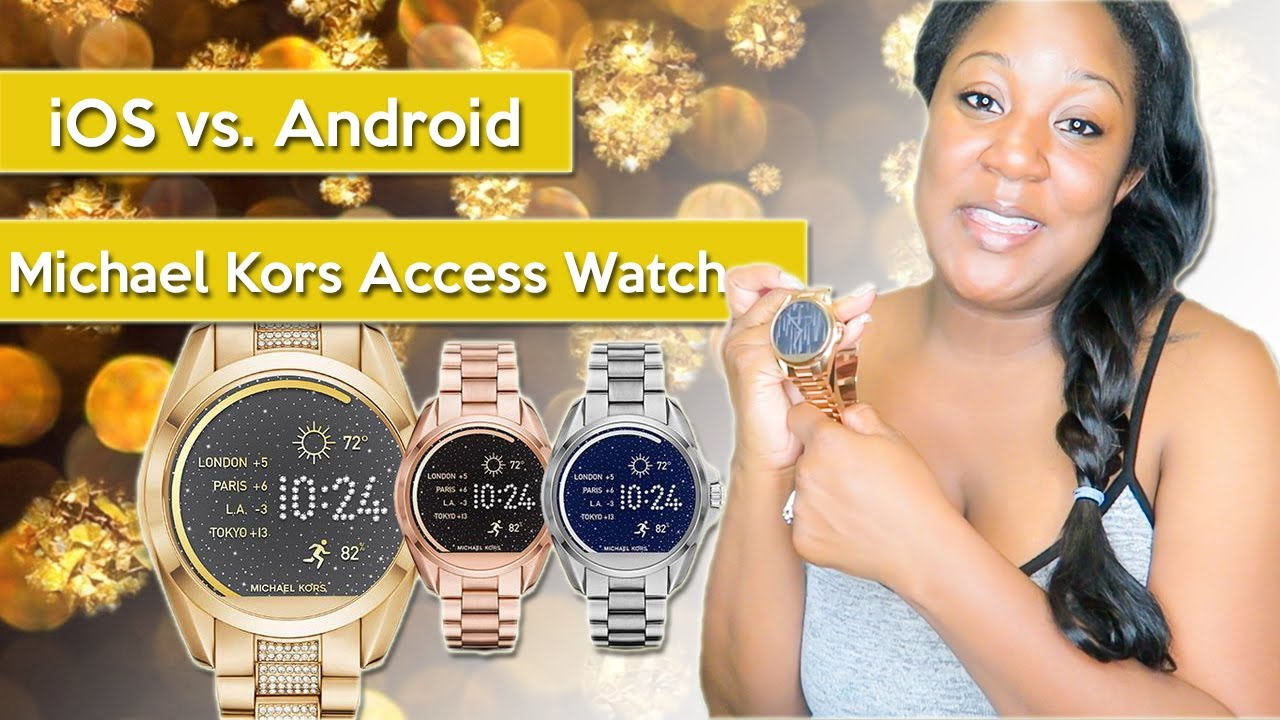 best value c8707 95160 Android vs. iOS ... Michael Kors Access Smart Watch !!!