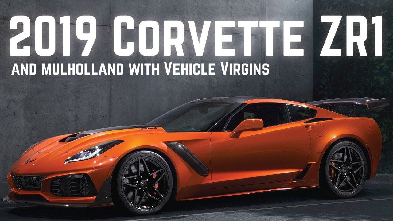 2019 Chevrolet Corvette Zr1 Startup And Ripping Up Mulholland In A C7 Z06