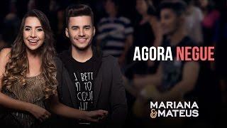 Mariana e Mateus - Agora Negue | Pocket Show