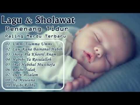 Sholawat Untuk Bayi - Sholawat Pengantar Tidur Bayi Merdu Bikin Tidur Nyenyak Dan Lelap