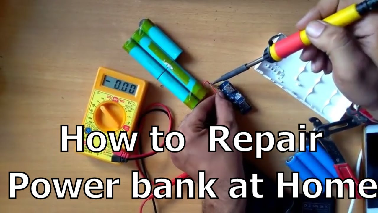 How To Repair Power Bank At Home Life Hack Powerbank How To Fix
