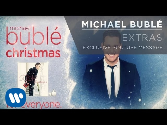 Michael Bublé — Exclusive YouTube Message [Extra]