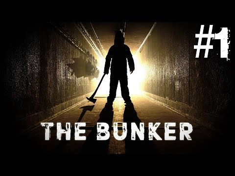 The Bunker - Chapter 1: Birth