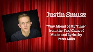 """Justin Smusz -  """"Way Ahead of My Time"""""""