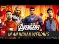 Avengers in Indian Wedding | TSP's Avengers Spoof | 3 Million Special