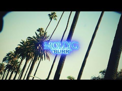 "Molly G - ""Burr"" (Produced By Tuck & PlayBoy) || DIR. @TOXIKFILMS"