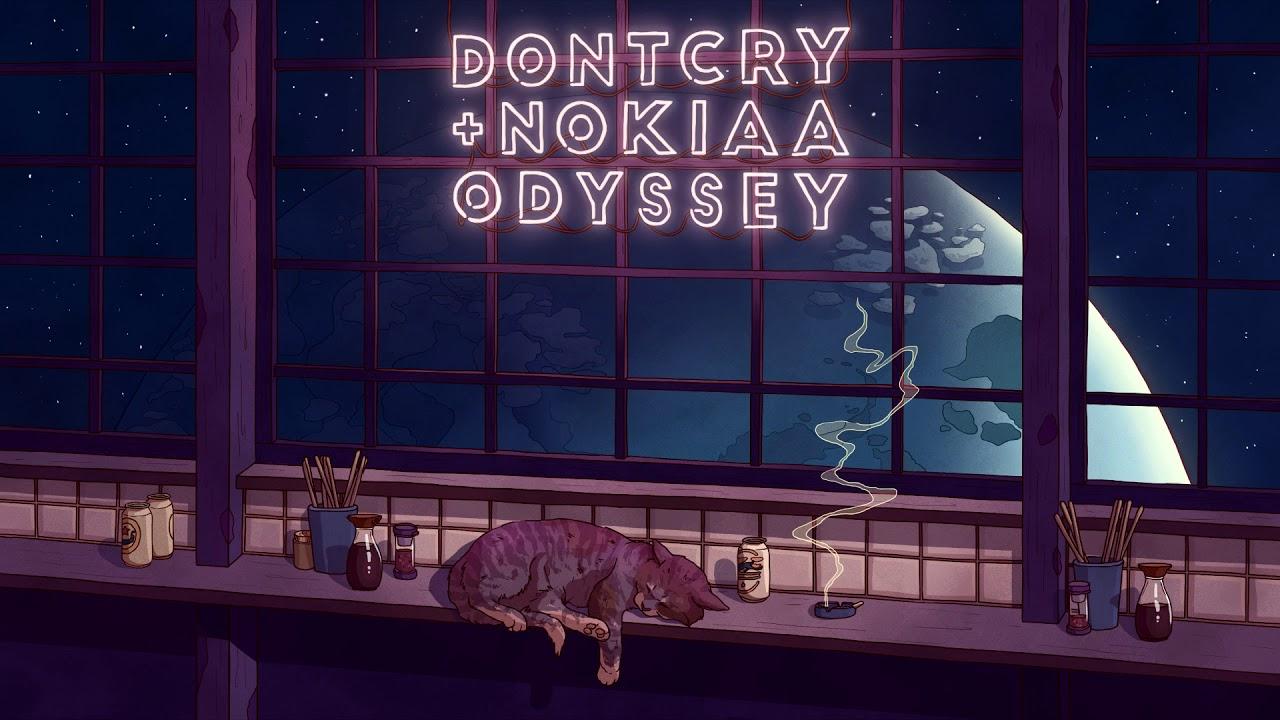 dontcry x nokiaa — Odyssey
