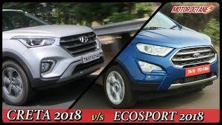 Ford Ecosport 2018 vs Hyundai Creta 2018 Comparison in Hindi | MotorOctane