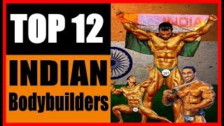 TOP 12 INDIAN BODYBUILDERS (Current)