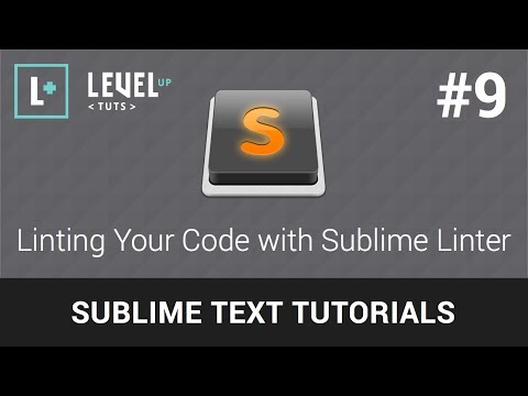 Sublime Text Tutorials #9 - Linting Your Code with Sublime Linter