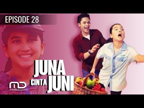 Sinetron Juna Cinta Juni - Episode 28