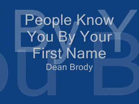 People Know You By Your First Name - Dean Brody - Lyrics - Linl8