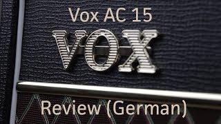 Boutique Sound ohne ein Vermögen auszugeben - Vox AC 15 Review German