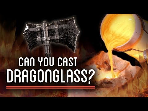 Melting Dragonglass To Cast An Obsidian Axe