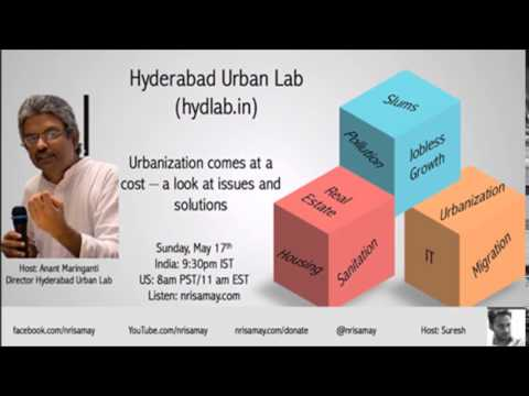 Cost of Urbanization In India: Anant Mariganti