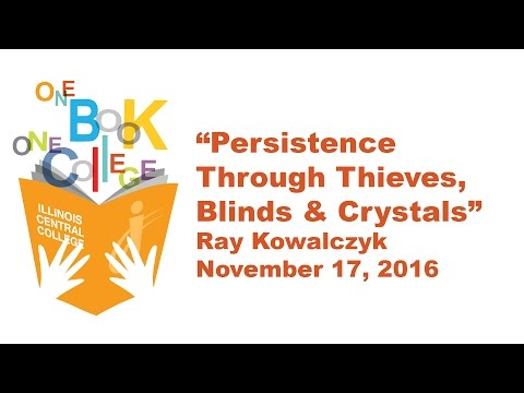 Persistence Through Thieves, Blinds and Crystals - Ray Kowalczyk