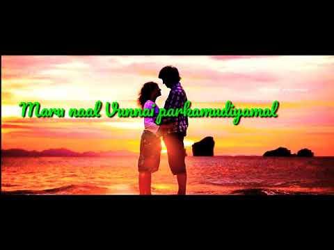 Oru Naal Unnai Paarthu Yean Kangal  // Uyirae Oru Vaarthai Sollada //Album Song //WhatsApp Status