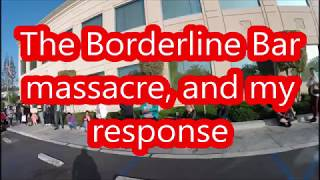 The Borderline Bar shooting massacre, and my response