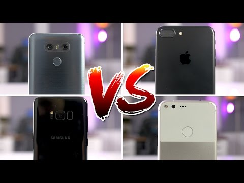 Samsung Galaxy S8+ vs LG G6 vs iPhone 7 Plus vs Google Pixel XL Comparison!