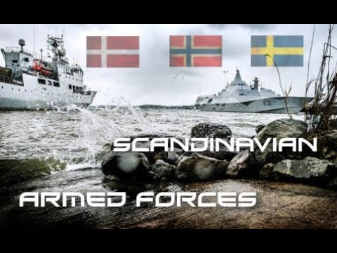 Scandinavian Military Power | Denmark - Sweden - Norway | 2017 | HD