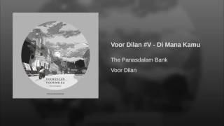 Voor Dilan #V - Di Mana Kamu