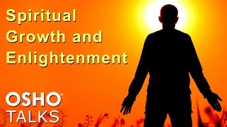 OSHO: Spiritual Growth and Enlightenment ... thumbnail