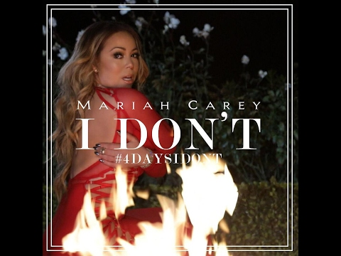 Mariah Carey — I Don`t (New Song extended snippet) 2017