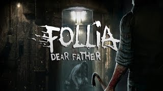 Follia - Dear father | Trailer | Upcoming Horror Game Fall 2019 |