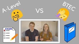 A-Levels vs BTEC ?!