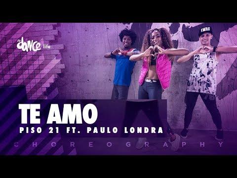 Te Amo - Piso 21 ft. Paulo Londra | FitDance Life (Coreografía) Dance Video