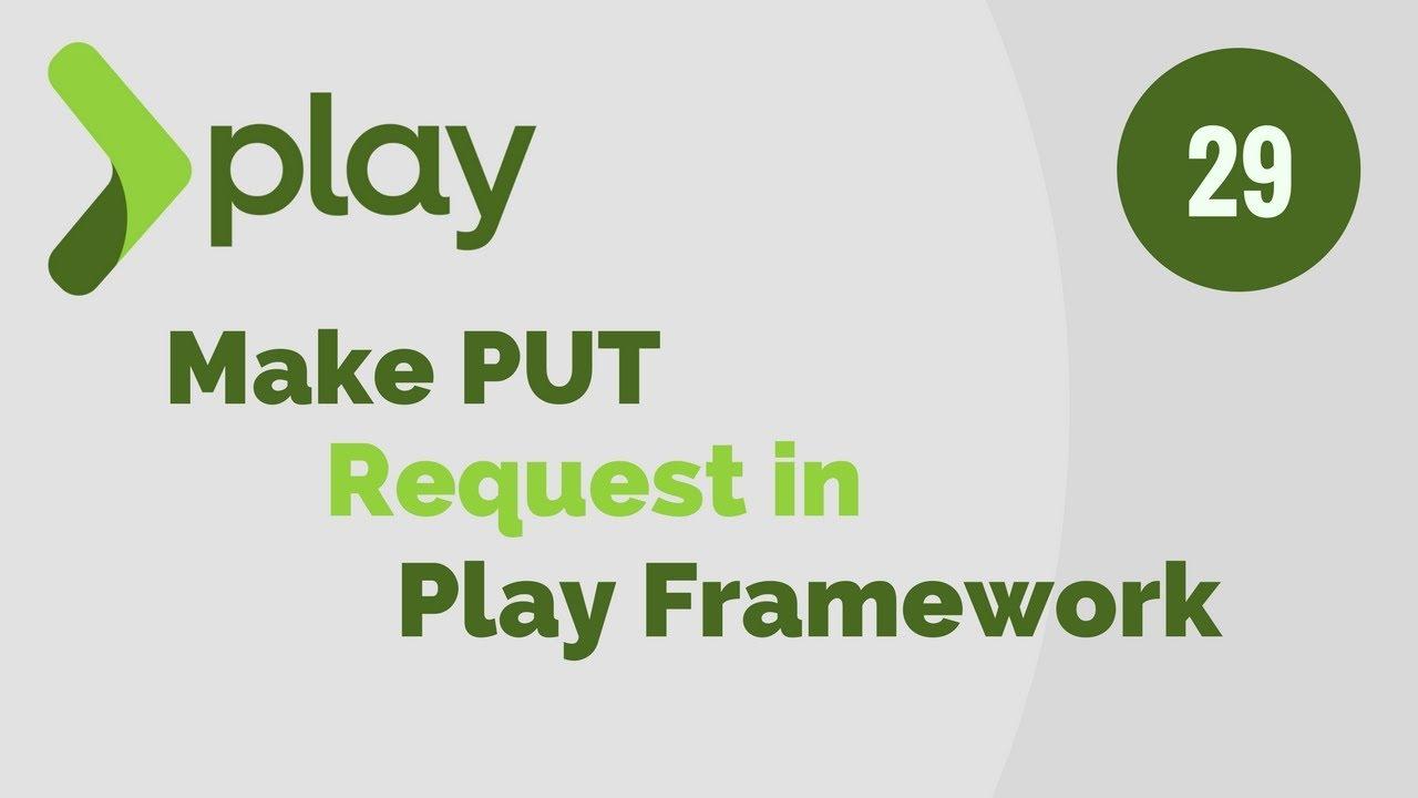 Play Framework Tutorial # 29 Make PUT Request using jQuery in Play Framework