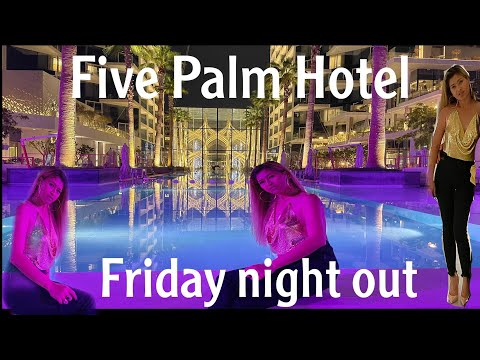 Five Palm Hotel Dubai   the best for night out   Amazing View   28 April 2021