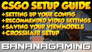 CS:GO - Setting up your game for the first time (2017/2018)