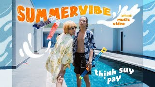 Download Pay - SUMMER VIBE ft. Thịnh Suy   Official MV