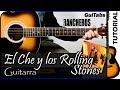 Cómo tocar El Che y Los Rolling Stones - Los Rancheros / Tutorial x Guitarra GuiTabs 🎸