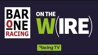 On The Wire  Rish Champions Weekend Chat Featuring Aidan OBrien And Colin Keane And Saturday Tips