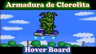 Guia terraria hard mode ep 17 | Armadura de Clorofita y Hover Board (Vuelo)