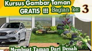 KURSUS GAMBAR TAMAN - (Bag. 3 Membuat Taman Dari Denah ) - YouTube