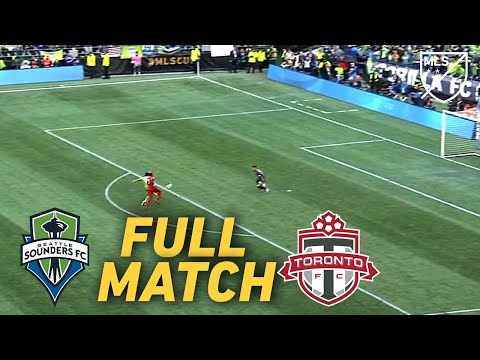 FULL MATCH REPLAY: Seattle Sounders Vs Toronto FC | Last Year's Incredible MLS Cup Final!