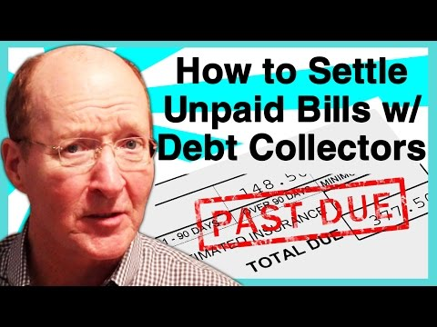 How to Settle Unpaid Bills with Debt Collectors & Collection Agencies