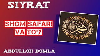 08. Shom Safari va To'y | Abdulloh Domla