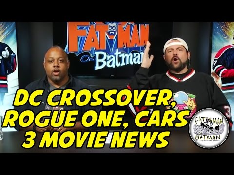 DC CROSSOVER, ROGUE ONE, CARS 3 MOVIE NEWS
