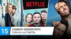 15 Comedy-Serientipps auf Netflix
