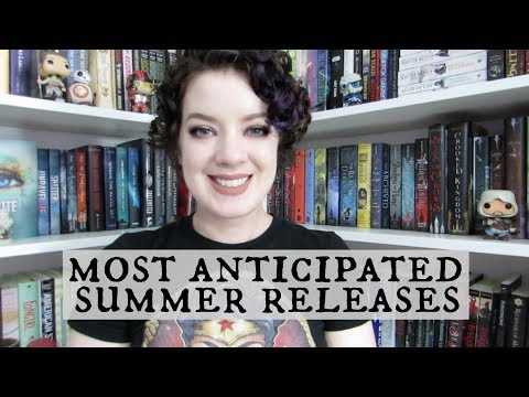 Most Anticipated Summer Releases | 2017