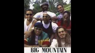 BIG MOUNTAIN - BABY I LOVE YOUR WAY - BABY TE QUIERO A TI
