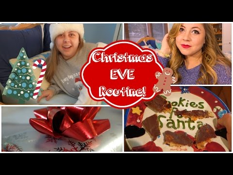 CHRISTMAS EVE ROUTINE 2014! Getting Ready, DIY Treat, & Family Traditions!