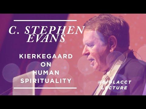 Kierkegaard on Human Spirituality [C. Stephen Evans]