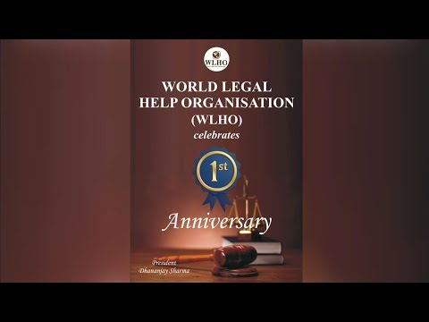 World Legal Help Organisation celebrates 1st Anniversary - WLHO