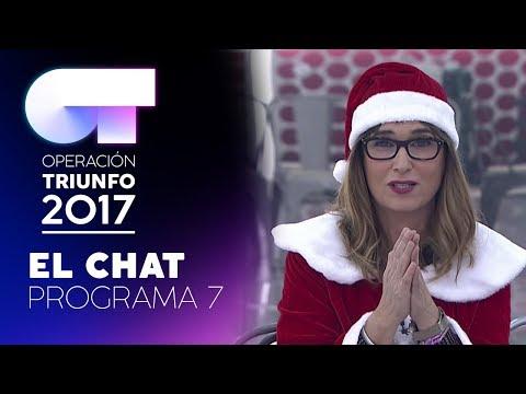 EL CHAT - GALA 7 - 11 DE DICIEMBRE – OT 2017 (#OTChat)