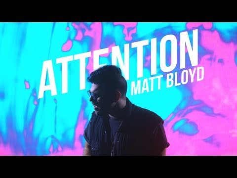 Attention -  Charlie Puth cover by Matt Bloyd